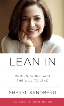 Lean In: Women, Work and the Will to Lead